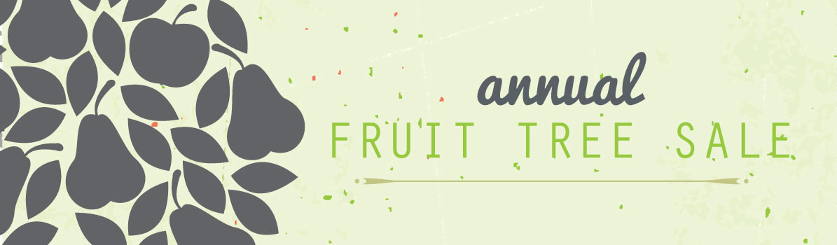 2017 Fruit Tree Sale Closed