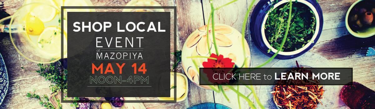 Shop Local Event at Mazopiya | May 14, Noon - 4PM
