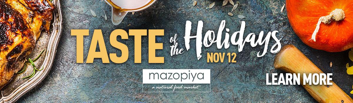 Taste of the Holidays Nov 12 at Mazopiya