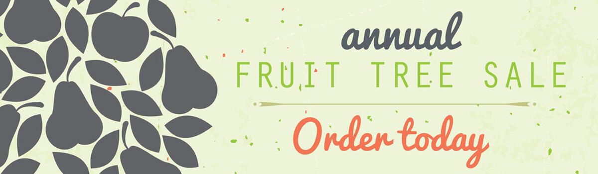 2017 Annual Fruit Tree Sale Wozupi